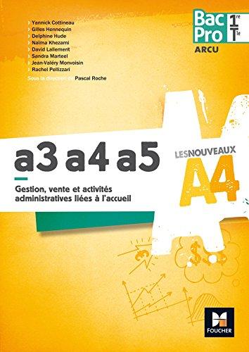 Les Nouveaux A4 - ARCU A3-A4-A5 1re /Tle
