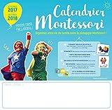 Calendrier Montessori : Septembre 2017-décembre 2018