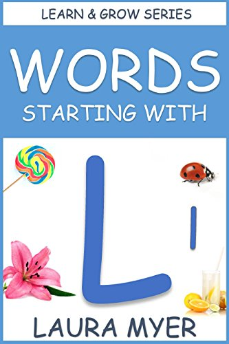 Words Starting With L: Learn & Grow Series eBook: Laura Myer ...