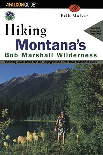 HIKING MONTANAS BOB MARSHALL WPB (Regional Hiking Series)