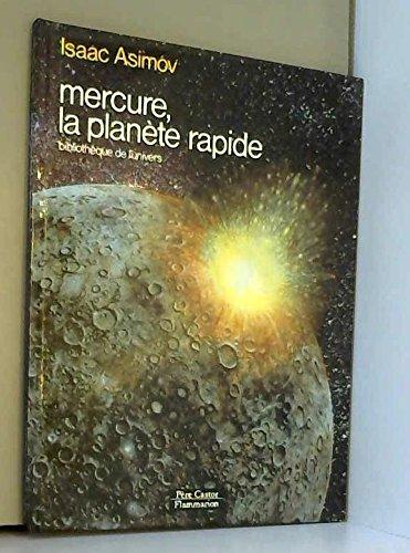 Mercure, la planète rapide