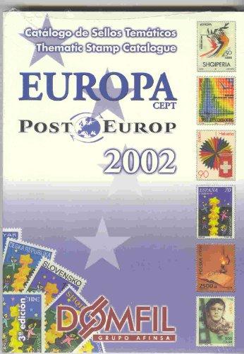 SELLOS TEMATICOS/CATALOGUE 2002 TIMBRES EUROPA par DOMFIL