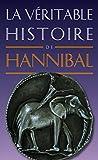 La Véritable Histoire d'Hannibal (La Véritable Histoire de... t. 11)