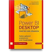 Power BI Desktop – Einstieg und Lösungen: Daten gekonnt analysieren und visualisieren