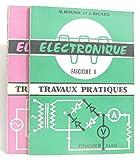 Electronique, travaux pratiques. fascicule 1 et 2