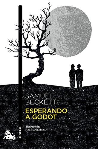 Esperando a Godot: Traducción de Ana María Moix (Contemporánea) por Samuel Beckett