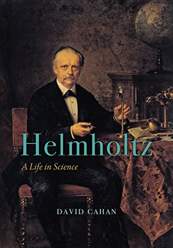 Helmholtz - A Life in Science