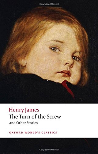 Oxford World's Classics. The Turn Of The Screw And Other Stories (World Classics)