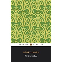 The Tragic Muse (Penguin Classics) by Henry James (1995-10-01)