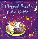 Magical Stories for Little Children (Story Collections Little Children) (Usborne Story Collections for Little Children)