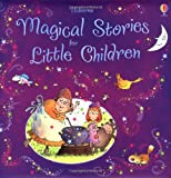 Magical Stories for Little Children (Story Collections Little Children) (Story Collections for Little Children)