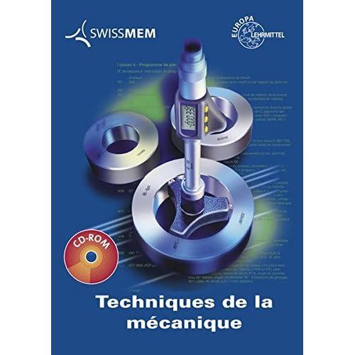 Techniques de la mécanique: Französische Ausgabe der Fachkunde Metall (57. Auflage).