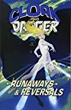 Cloak and Dagger: Runaways & Reversals