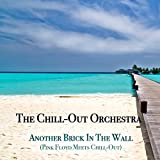 Another Brick in the Wall (Pink Floyd Meets Chill-Out)