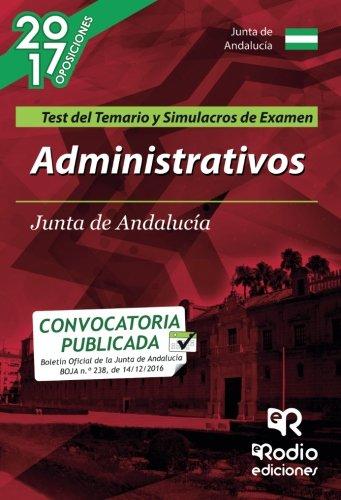 Administrativos. Junta de Andalucía. Test del Temario y Simulacros de Examen