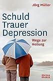 Schuld Trauer Depression: Wege zur Heilung