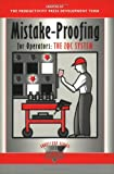 Mistake-Proofing for Operators: The ZQC System: Volume 1 (The Shopfloor Series)
