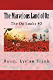 The Marvelous Land of Oz: The Oz Books #2