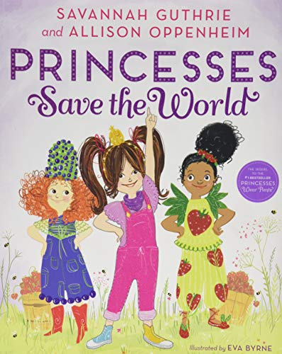 Guthrie, S: Princesses Save the World