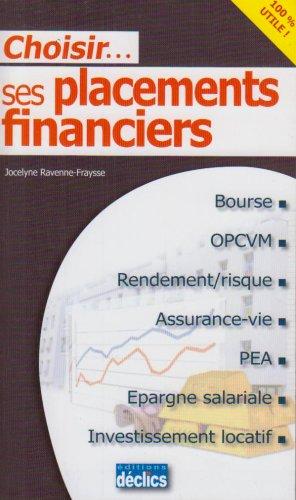 Choisir. ses placements financiers