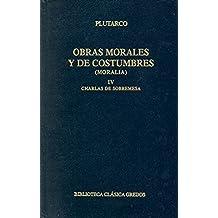 Obras morales y costumbres iv: Charlas de sobremesa (B. BÁSICA GREDOS)