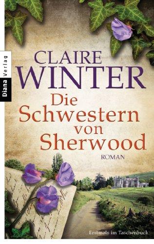 Buchseite und Rezensionen zu 'Die Schwestern von Sherwood: Roman' von Claire Winter