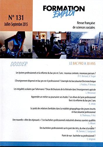 Le bac pro a 30 ans (Formation emploi n°131)