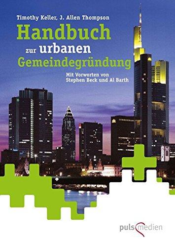 handbuch-zur-urbanen-gemeindegrundung-redeemer-church-planter-manual