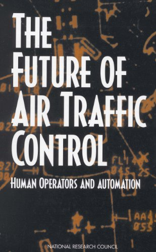 The Future of Air Traffic Control: Human Operators and Automation (English Edition) -