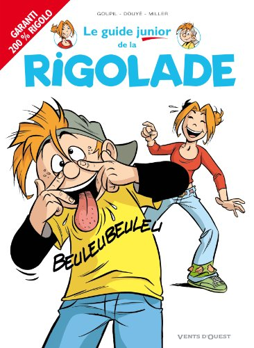 Le guide junior de la rigolade
