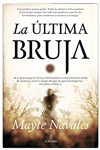 La última bruja (Novela) por Mayte Navales