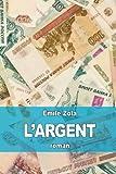 L'Argent - CreateSpace Independent Publishing Platform - 10/02/2015