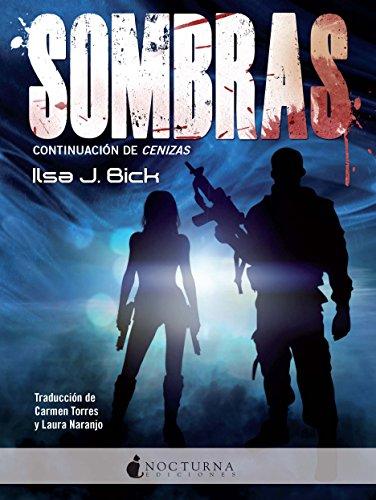 Sombras (Cenizas nº 2) por Ilsa J. Bick