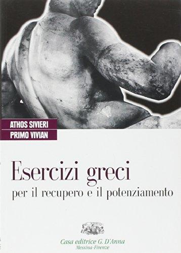 Esercizi greci per il recupero e il potenziamento. Con espansione online. Per il Liceo classico
