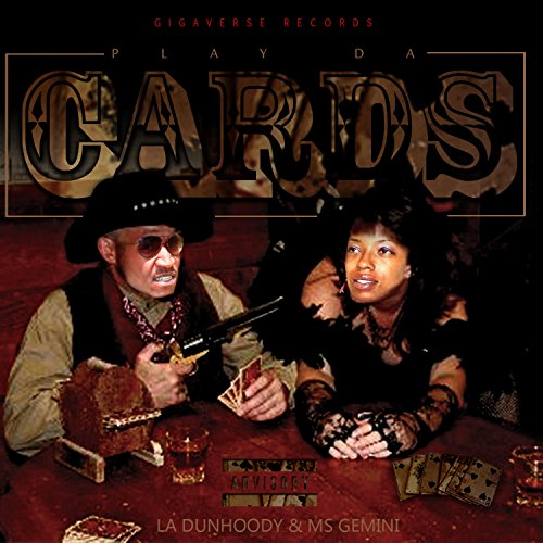 Play Da Cards [Explicit] (Gemini Amp)