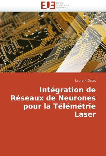 Intégration de Réseaux de Neurones pour la Télémétrie Laser par Laurent Gatet