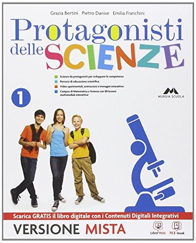Protagonisti delle scienze. Per la Scuola media. Con e-book. Con espansione online: 1