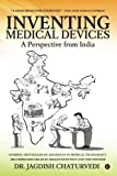 #5: Inventing medical devices - A perspective from India