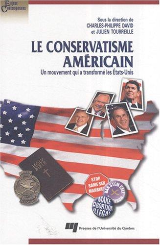 Le conservatisme américain : Un mouvement qui a transformé les Etats-Unis par (Broché - Sep 21, 2007)
