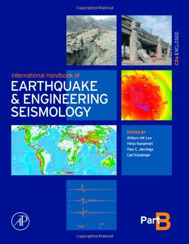 International Handbook of Earthquake & Engineering Seismology, Part B: 81B (International Geophysics)