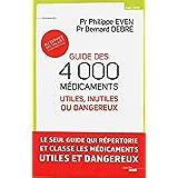 Guide des 4000 médicaments utiles, inutiles ou dangereux (Documents)