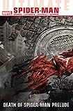 Image de Ultimate Comics Spider-Man Vol. 3: Death Of Spider-Man Prelude
