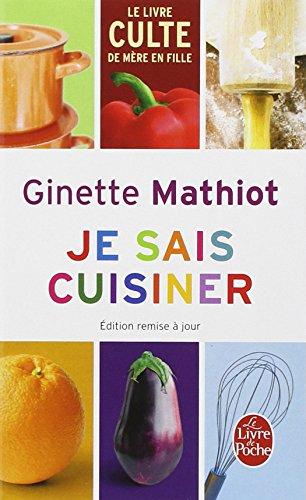 Je sais cuisiner par Ginette Mathiot