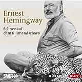 Buchinformationen und Rezensionen zu Schnee auf dem Kilimandscharo von Ernest Hemingway