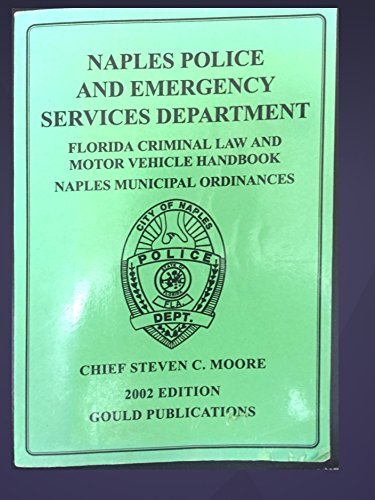 Florida Criminal Law and Motor Vehicle Handbook by Government (2003-08-02)