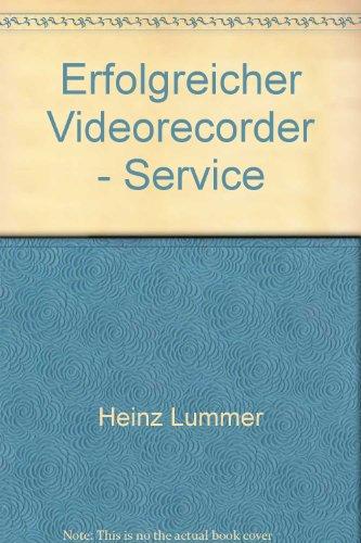 Preisvergleich Produktbild Erfolgreicher Videorecorder - Service