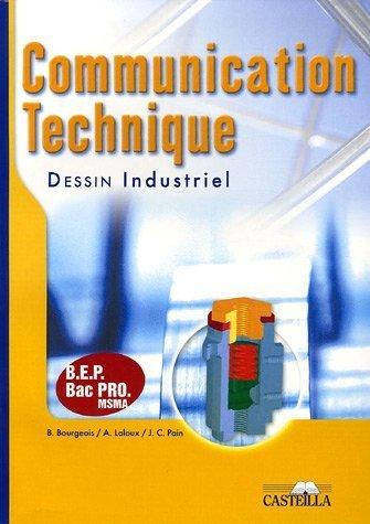 Communication technique, Dessin industriel de B Bourgeois (2 septembre 2005) Broché