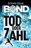 Young Bond - Tod oder Zahl - Steve Cole