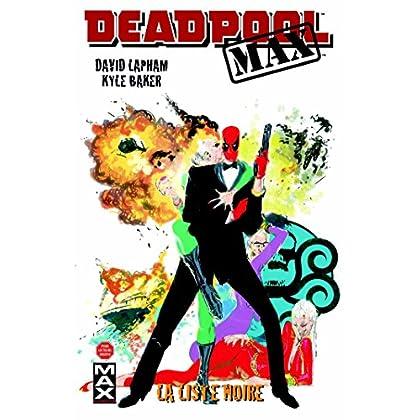 Deadpool max T03: La liste noire