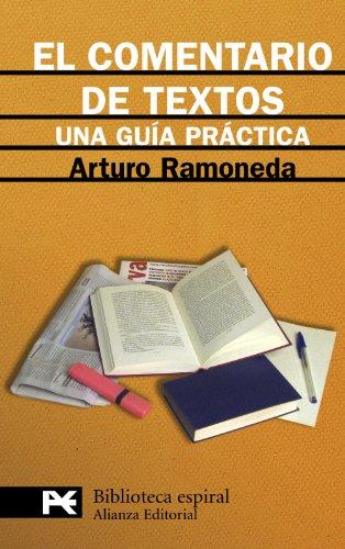 El comentario de textos: Una guía práctica (El Libro De Bolsillo - Biblioteca Espiral) por Arturo Ramoneda